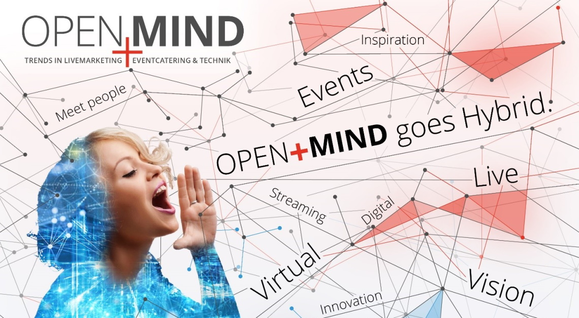 OPEN+MIND - Trends in Livemarketing, Eventcatering & Technik
